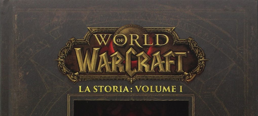 WORLD OF WARCRAFT: LA STORIA, VOLUME I – SPECIALE