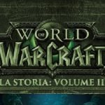 WORLD OF WARCRAFT: LA STORIA, VOLUME II – SPECIALE