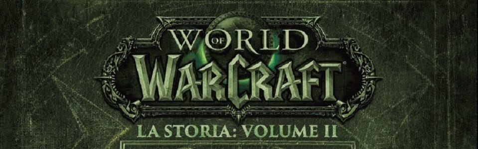 World of Warcraft: La Storia, Volume II – Speciale con gallery