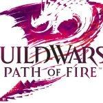 GUILD WARS 2: ANNUNCIATA LA PROSSIMA ESPANSIONE, PATH OF FIRE
