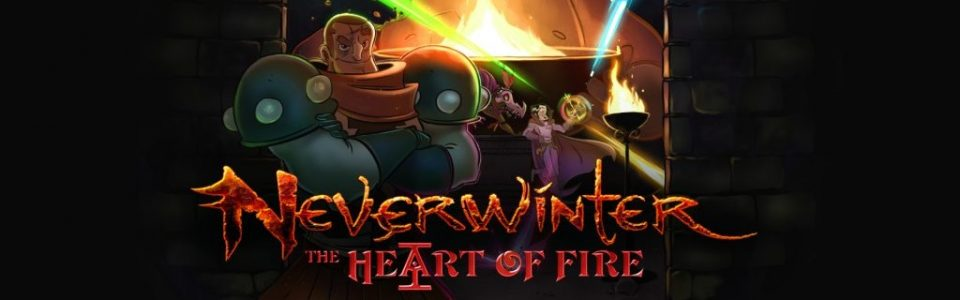 Neverwinter: Annunciato il modulo The Heart of Fire