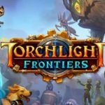 Perfect World annuncia Torchlight Frontiers, nuovo action RPG online