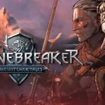 Thronebreaker: The Witcher Tales, arriva un nuovo video gameplay