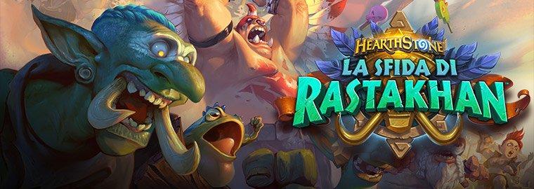 Hearthstone: Annunciata la nuova espansione, La sfida di Rastakhan, in uscita a dicembre