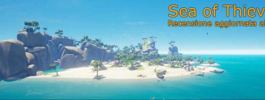 Sea of Thieves: Anniversary Update – Recensione aggiornata al 2019