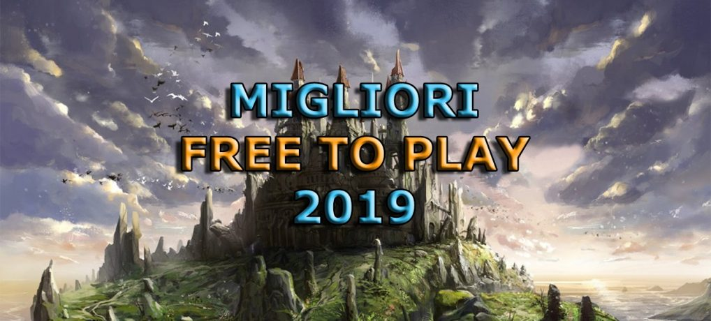 I migliori giochi free to play del 2019 – Video speciale
