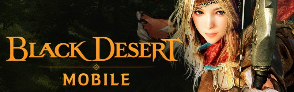Black Desert Mobile è disponibile su iOS e Android, ecco il trailer