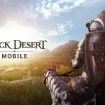 Black Desert Mobile: live il primo update, nuova regione South Mediah