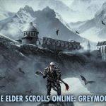 The Elder Scrolls Online: svelato il DLC Harrowstorm e l'espansione Greymoor