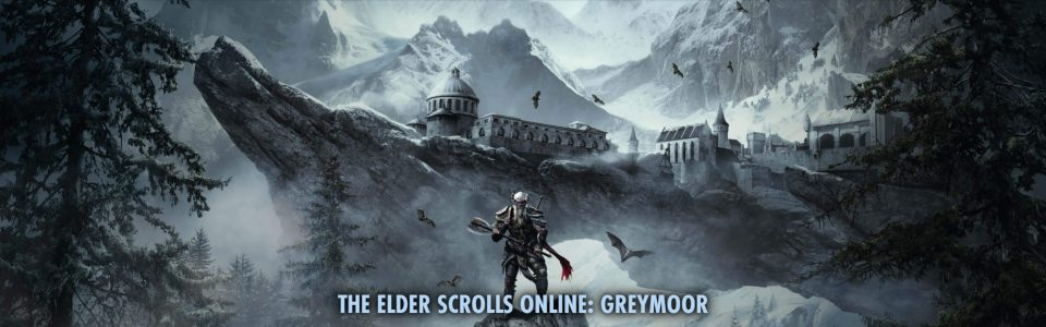 The Elder Scrolls Online Greymoor The Elder Scrolls Online Dark Heart of Skyrim