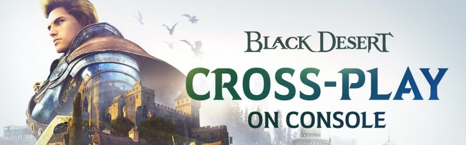 Black Desert: arriva il crossplay tra PS4 e Xbox One