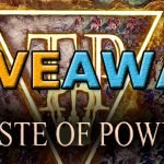 Giveaway in quarantena di Taste of Power – In palio 10 codici Steam!