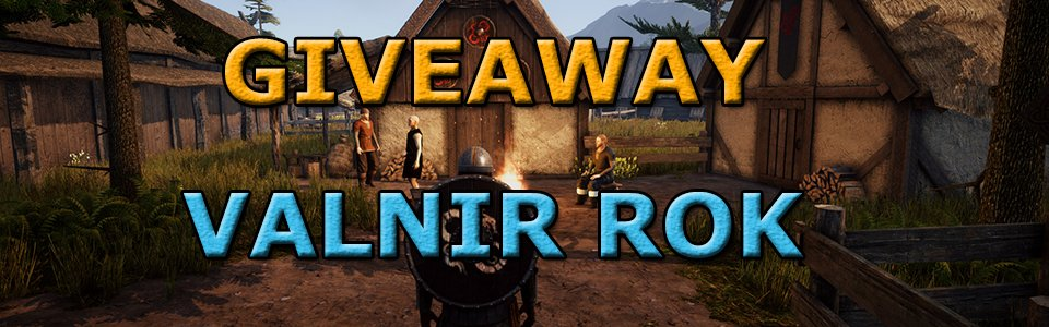 Giveaway in quarantena di Valnir Rok – In palio 10 codici Steam!