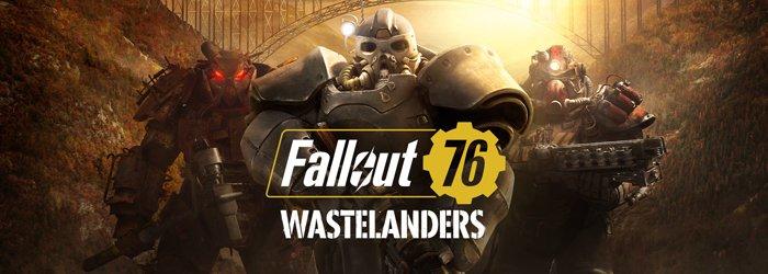 Fallout 76: Wastelanders – Recensione: quel che ci voleva da subito