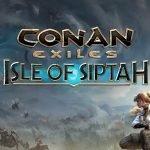 Conan Exiles: annunciata l'espansione Isle of Siptah, sconti e weekend gratuito