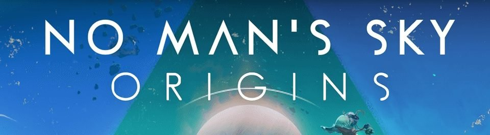 No Man's Sky: Origins no man's sky origins