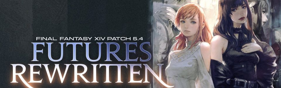 Final Fantasy XIV: anteprima della patch 5.4, Futures Rewritten
