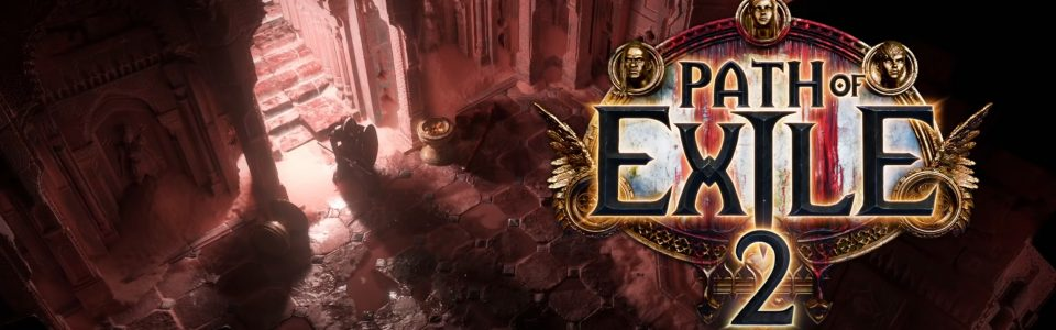Nuovo trailer e gameplay per Path of Exile 2, nuova lega per Path of Exile: Ultimatum