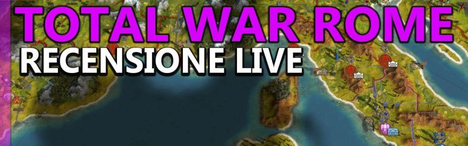 Total War: Rome Remastered – Recensione Live di Plinious
