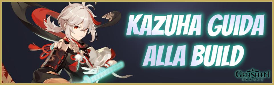 Genshin Impact: build, armi e artefatti di Kazuha – Guida di L3on1da
