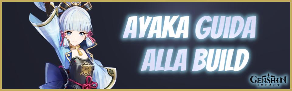 Genshin Impact: build, armi e artefatti di Ayaka – Guida di L3on1da