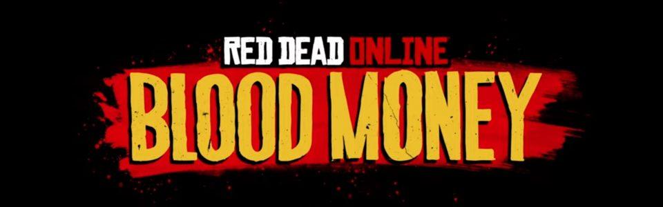 Red Dead Online: in arrivo il nuovo update Blood Money