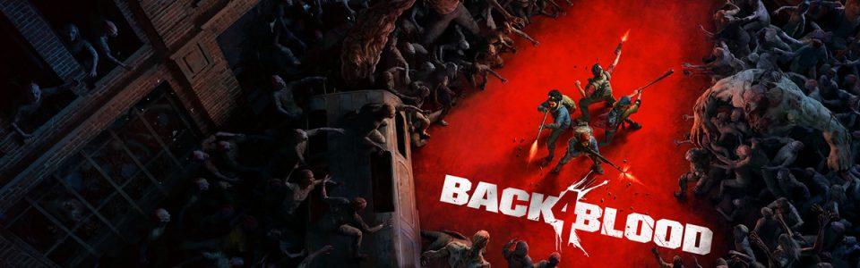 Back 4 Blood è in fase gold, è iniziata l'open beta
